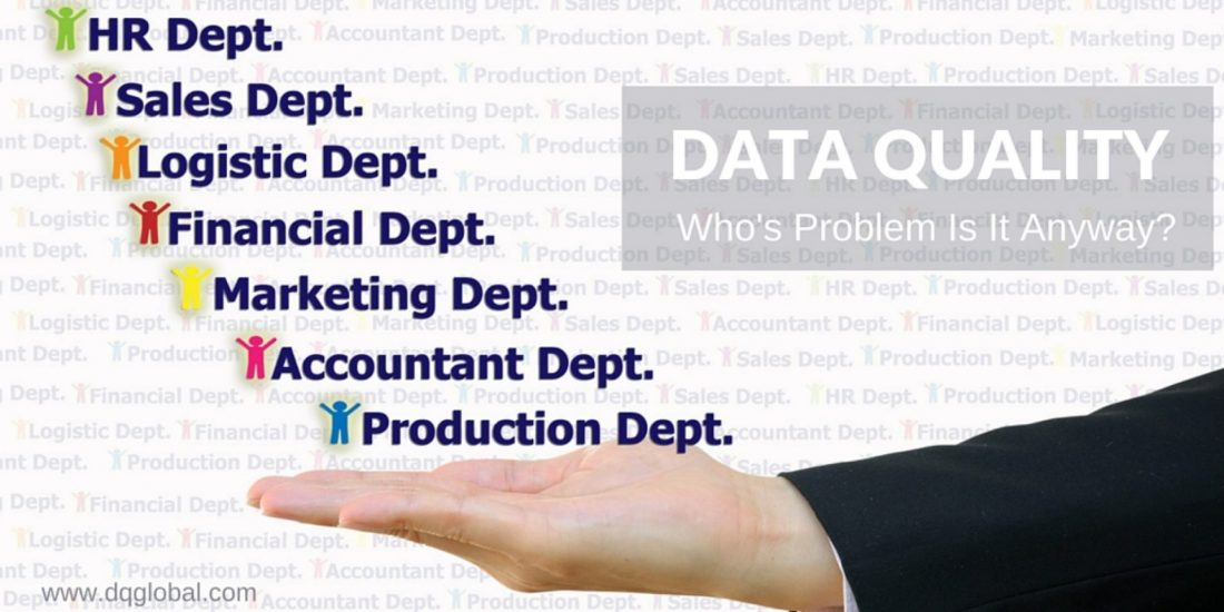 Data Quality Whos problem anyway